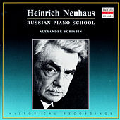 Russian Piano School: Heinrich Neuhaus, Vol. 4 by Heinrich Neuhaus