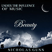 Beauty, Under the Influence of Music by Nicholas Gunn