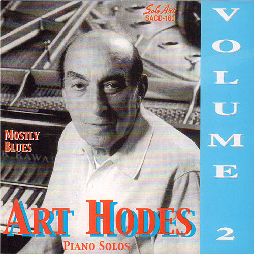 Mostly Blues, Piano Solos, Vol. 2 by Art Hodes