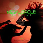 Megalopolis Rhythms, Vol. 3 (20 Progressive House Bombs) by Various Artists