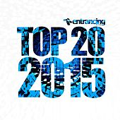 Entrancing Music Top 20 2015 by Various Artists
