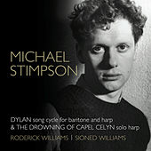 Michael Stimpson: Dylan & The Drowning of Capel Celyn by Various Artists