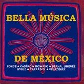 Bella Música de México by Various Artists