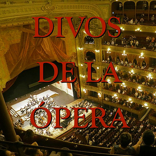 Los Divos de la Ópera by Renata Scotto
