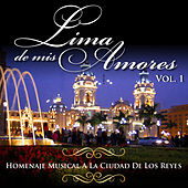 Tributo a la Ciudad de los Reyes: Lima de Mis Amores, Vol. 1 (New Version) by Various Artists