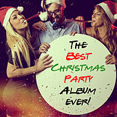 The Best Christmas Party Album Ever! by Various Artists