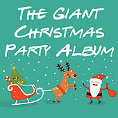 The Giant Christmas Party Album by Various Artists