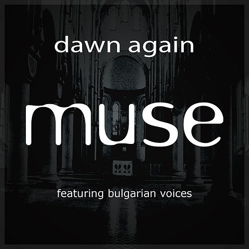 Dawn Again von Muse