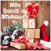 The Sound of Christmas - An Anthology of Christmas Classics by Various Artists