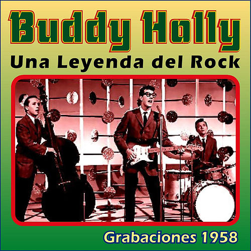 Una Leyenda del Rock by Buddy Holly
