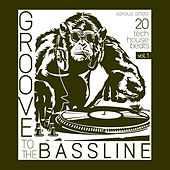 Groove to the Bassline, Vol. 1 (20 Tech House Beats) by Various Artists