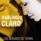 Hablando Claro by Los Alegres de Teran