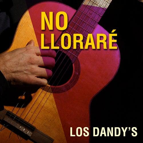 No Lloraré by Los Dandys