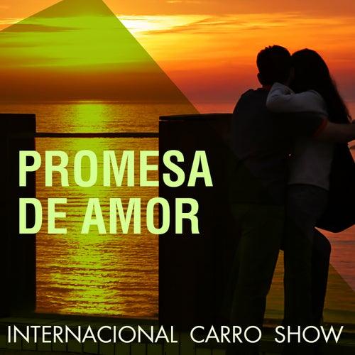 Promesa de Amor by Internacional Carro Show