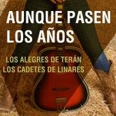 Aunque Pasen los Años by Various Artists