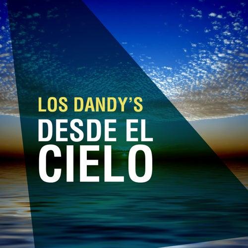 Desde el Cielo by Los Dandys