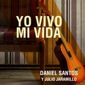 Yo Vivo Mi Vida by Daniel Santos