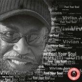Feel Your Soul by Vivian Jones