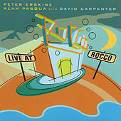 Live at Rocco by Peter Erskine