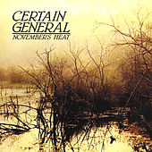 November's Heat by Certain General