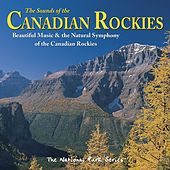 The Sounds of the Canadian Rockies by Tim Heintz