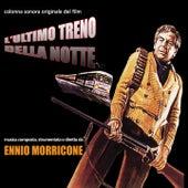 L'ultimo treno della notte (Colonna sonora originale del film) von Ennio Morricone