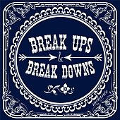 Break Ups & Break Downs by Melanie