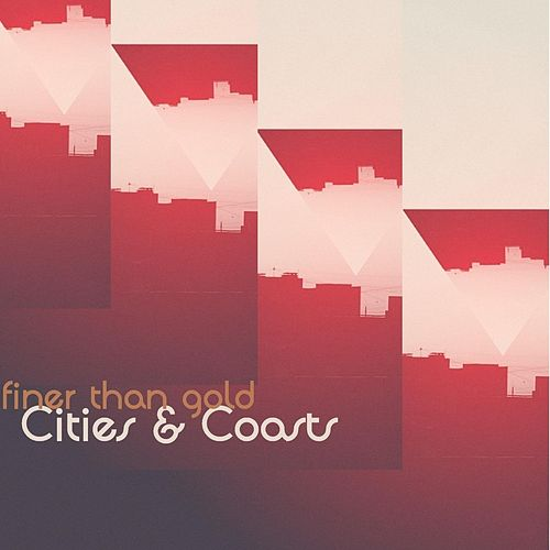Finer Than Gold by Cities