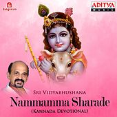 Nammamma Sharade by Sri Vidyabhushana