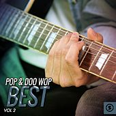 Pop & Doo Wop Best, Vol. 2 by Various Artists