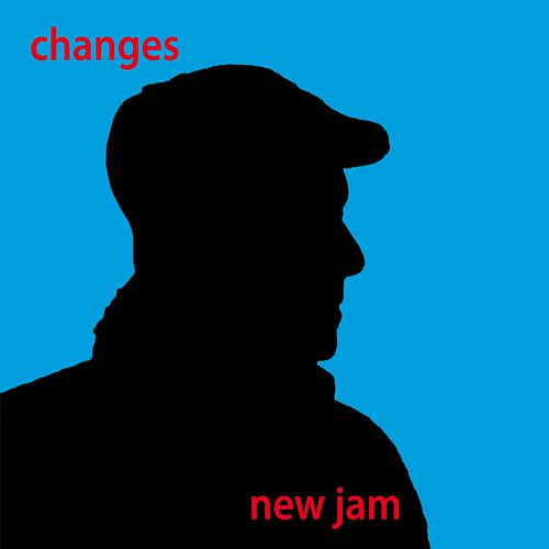 Changes by New Jam