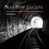 Narrow Escape, Vol. 5 by Various Artists