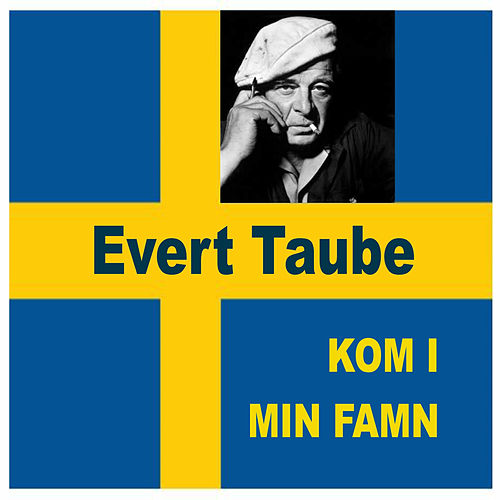 Kom i min famn by Evert Taube