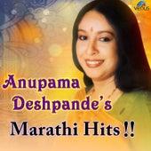Anupama Deshpande's - Marathi Hits by Various Artists
