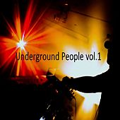 Underground People, Vol.1 by Various Artists