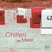 Chillen am Meer, Vol. 3 by Various Artists