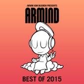 Armin van Buuren presents Armind - Best of 2015 by Various Artists