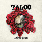 Silent Town by Talco