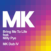 Bring Me to Life (MK Dub IV) by MK