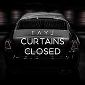 Curtains Closed by Ray J