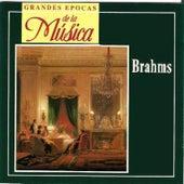 Grandes Epocas de la Música, Brahms by Various Artists