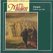 Grandes Epocas de la Música, Chopin, Concierto para piano by Various Artists
