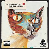 Straight Out The Cat Litter Scoop 3 by Various Artists