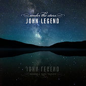 Under The Stars by John Legend