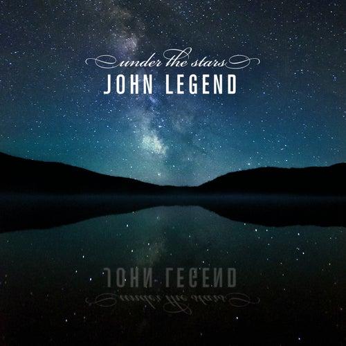 Under The Stars by John Legend