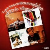 Les incontournables d'Eric Virgal (Koulè Kafé / Eric Virgal / Tendre et rebelle / Allé simp') by Eric Virgal