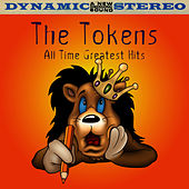 All Time Greatest Hits by The Tokens
