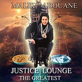 Justice Lounge (The Greatest) by Malik Adouane