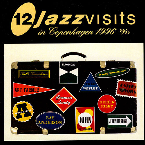 12 Jazz Visits in Copenhagen 1996 by Various Artists
