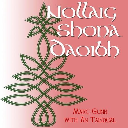 Nollaig Shona Daoibh - Single (feat. An Taisdeal) by Marc Gunn